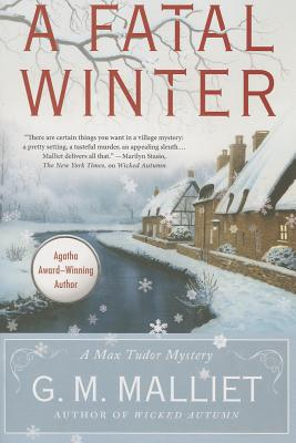 A Fatal Winter By Malliet, G. M.